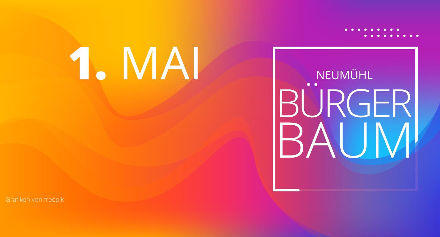 1. Mai Vereins- und Bürgerbaum in Neumühl aufstellen